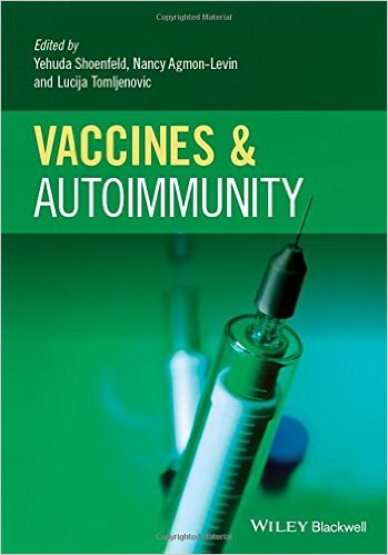 Vaccines and Autoimmunity medical textbook